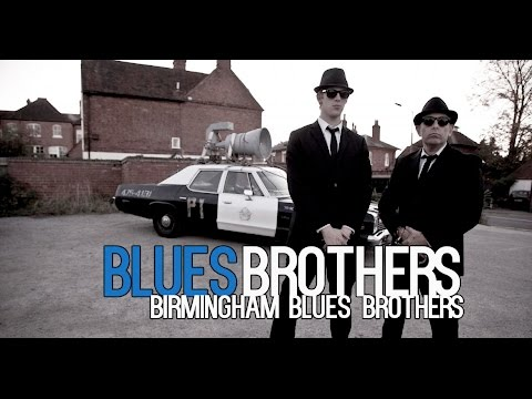 Blues Brothers - Birmingham Blues Brothers Video