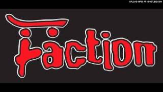 the faction - change of pace