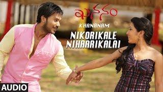 gratis download video - Nikorikale Nihaarikalai Full Audio Song | Khananam Telugu Movie | Aryavardan,Karishma Baruah,Avinash