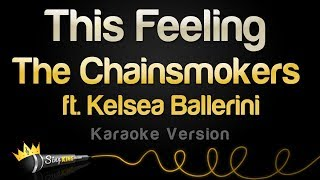 The Chainsmokers ft. Kelsea Ballerini - This Feeling (Karaoke Version)