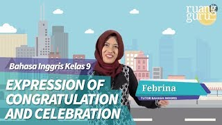 ruangbelajar - Bahasa Inggris IX SMP - Congratulation and Celebration