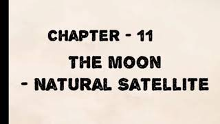 (Chapter-11) The Moon - Natural Satellite