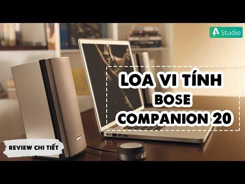 Đánh giá chi tiết Bose Companion 20| Chiếc loa vi tính độc đáo