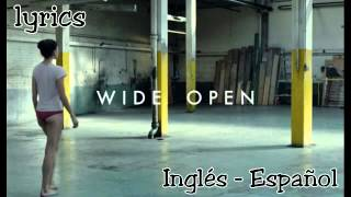 Wide Open The Chemicals Brothers   Lyrics  Español