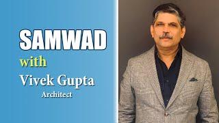Samvaad with Vivek Gupta