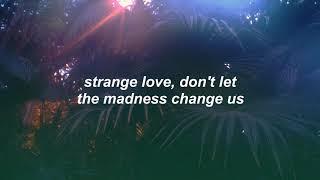 Strange Love  Simple Creatures Lyrics