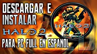 Como Descargar Halo 2 Para PC