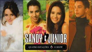 Sandy E Junior - Quatro Estações: O Show (Álbum Completo)