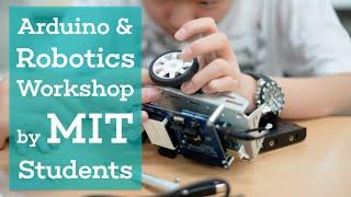 Arduino & Robotics Workshop by MIT Students