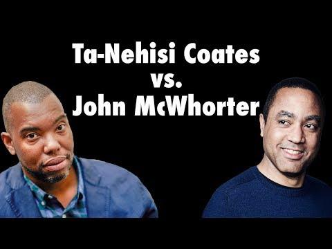 Ta-Nehisi Coates & John McWhorter