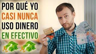 Video: Por Qué Yo Casi NUNCA Uso Dinero En Efectivo - 10 Razones Para Dejar De Usar Tanto Efectivo
