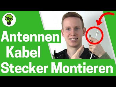 Antennenkabel Stecker montieren ✅ TOP ANLEITUNG: F-Stecker an SAT, LNB & Koaxialkabel anschließen!!!