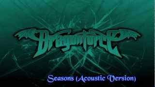 Seasons - Dragonforce (Acoustic) Sub Ingles Español