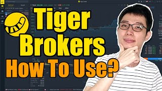 How To Use Tiger Brokers   Step By Step Tutorial