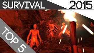 Top 5 Survival Games To Play So Far 2015 (HD)