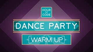 Dance Party 2019 - Warm Up