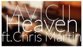 Avicii   Heaven Ft. Chris Martin (Piano Cover) + CHORDSLYRICS