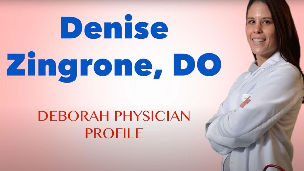 Meet Denise Zingrone, DO