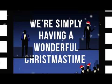 Straight No Chaser feat. Paul McCartney - Wonderful Christmastime [Official Lyric Video]