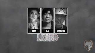 [Lyric High Quality Mp3] LK0BD - Bred ft. DN, LJ