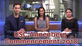 Breaking News: Answers to Questions about USC Annenberg Commencement 2018