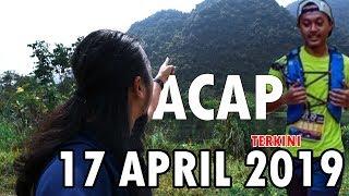 Acap x Hilang di Batu Putih 17 April 2019