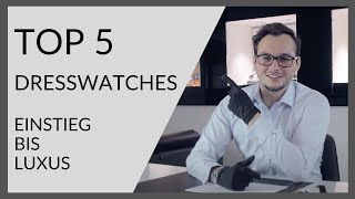 TOP 5 DRESSWATCHES | Top Listen | Juwelier Altherr | Köln