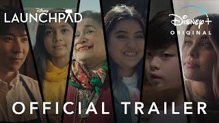 Disney's Launchpad   Official Trailer   Disney+