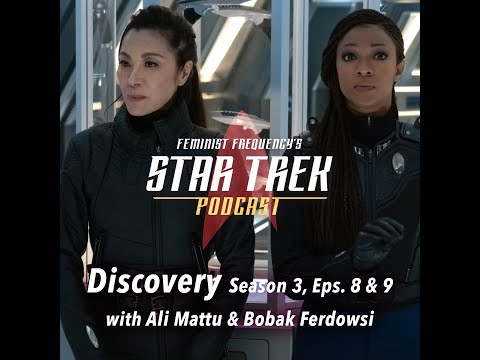 Breaking down STAR TREK with a NASA engineer and a clinical psychologist  | Discovery S03, E08 & 09