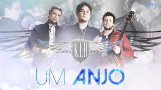 KLB - Um Anjo (CLIPE OFICIAL)