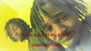 Kevin Gates Ft Wiz Khalifa Satellites Remix (S&C)