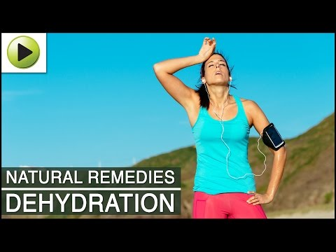 Video Dehydration - Natural Ayurvedic Home Remedies