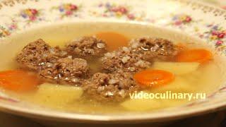 Смотреть онлайн Как приготовить суп с фрикадельками