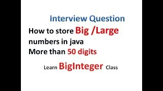 How to store very Big/ Large numbers in Java(more than 50 Digits) - Hindi