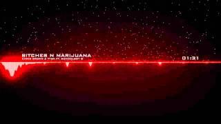 Chris Brown, Tyga - Bitches N Marijuana ft. ScHoolboy Q (audio)
