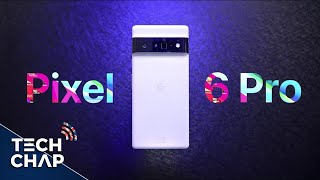 Pixel 6 Pro REVIEW - What Have They Done!?