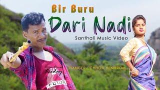 Bir Buru Dari Nadi Sagenena/Santhali  Video 2020