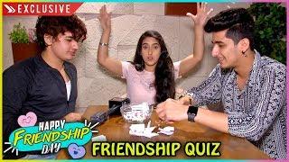 Bhavin Bhanushali, Sameeksha Sud And Vishal Pandey Take The Friendship Quiz   Friendship Day Special
