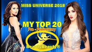 Miss Universe 2018 MY TOP 20 Pre-Preliminary