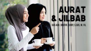 Tafsir tentang Aurat dan Jilbab dalam Islam