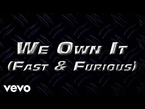 2 Chainz, Wiz Khalifa - We Own It (Fast & Furious Soundtrack)