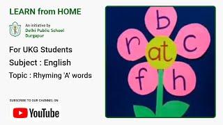 UKG   Rhyming 'A' Words   English for Kids   CVC Words   Teacher – Joyeeta Mukherjee   DPS Durgapur