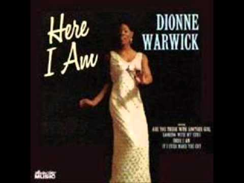 Dionne Warwick - Are You There With Another Girl.wmv