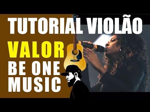 Como Tocar Valor - Be One Music | Tutoriais de Violão (TUVEP034)