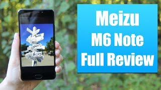 Meizu M6 Note Review: Unbelievable Photos from a $170 Phone!