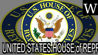 UNITED STATES HOUSE of REPRESENTATIVES - WikiVidi Documentary