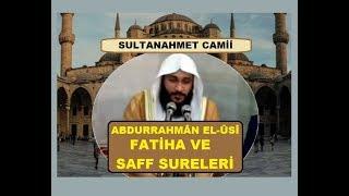 Abdurrahman El-Ussi.. Sultanahmet Camii.. Fatiha ve Saff Suresi عبدالرحمن العوسي