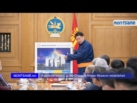 Academic council at the Chinggis Khaan Museum established