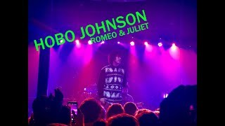 Hobo Johnson   Romeo And Juliet LIVE
