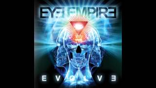 Eye Empire - Evolve (2013) FULL ALBUM